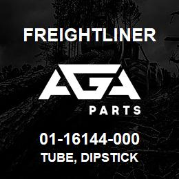 01-16144-000 Freightliner TUBE, DIPSTICK | AGA Parts