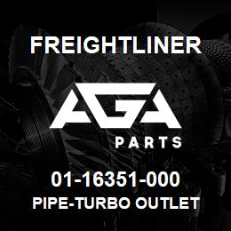 01-16351-000 Freightliner PIPE-TURBO OUTLET | AGA Parts