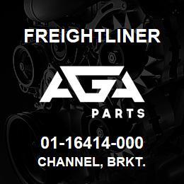 01-16414-000 Freightliner CHANNEL, BRKT. | AGA Parts