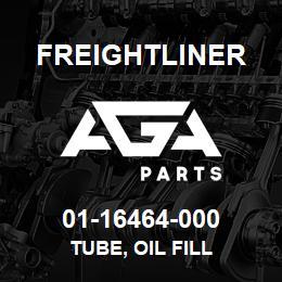 01-16464-000 Freightliner TUBE, OIL FILL | AGA Parts