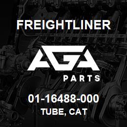 01-16488-000 Freightliner TUBE, CAT | AGA Parts