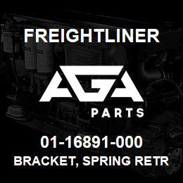 01-16891-000 Freightliner BRACKET, SPRING RETR | AGA Parts