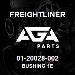01-20028-002 Freightliner BUSHING 1E | AGA Parts