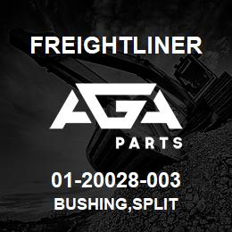 01-20028-003 Freightliner BUSHING,SPLIT | AGA Parts