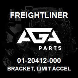 01-20412-000 Freightliner BRACKET, LIMIT ACCEL | AGA Parts