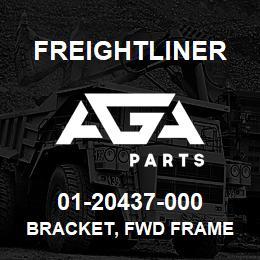 01-20437-000 Freightliner BRACKET, FWD FRAME | AGA Parts