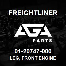 01-20747-000 Freightliner LEG, FRONT ENGINE | AGA Parts