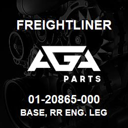 01-20865-000 Freightliner BASE, RR ENG. LEG | AGA Parts
