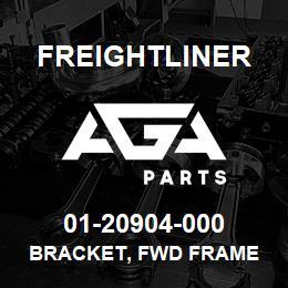 01-20904-000 Freightliner BRACKET, FWD FRAME | AGA Parts
