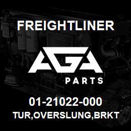 01-21022-000 Freightliner TUR,OVERSLUNG,BRKT | AGA Parts