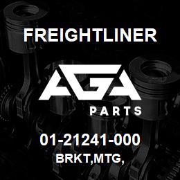 01-21241-000 Freightliner BRKT,MTG, | AGA Parts