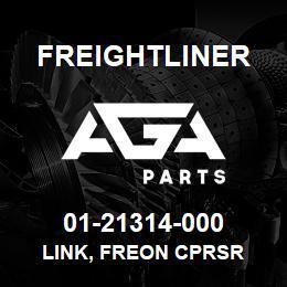 01-21314-000 Freightliner LINK, FREON CPRSR | AGA Parts