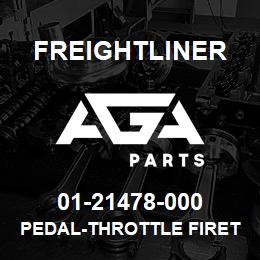01-21478-000 Freightliner PEDAL-THROTTLE FIRET | AGA Parts