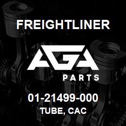01-21499-000 Freightliner TUBE, CAC | AGA Parts