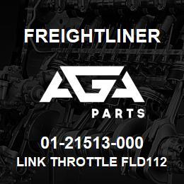 01-21513-000 Freightliner LINK THROTTLE FLD112   AGA Parts