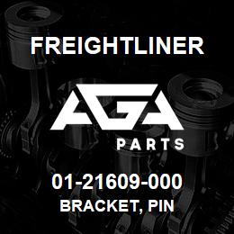 01-21609-000 Freightliner BRACKET, PIN | AGA Parts