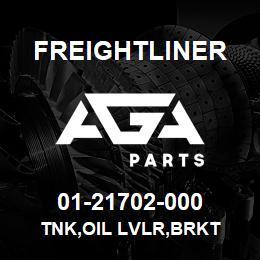 01-21702-000 Freightliner TNK,OIL LVLR,BRKT | AGA Parts