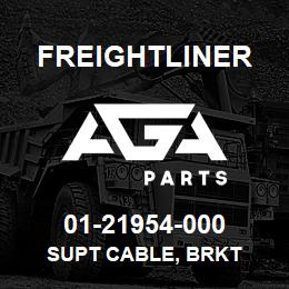 01-21954-000 Freightliner SUPT CABLE, BRKT | AGA Parts