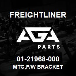 01-21968-000 Freightliner MTG,F/W BRACKET   AGA Parts