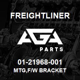 01-21968-001 Freightliner MTG,F/W BRACKET | AGA Parts