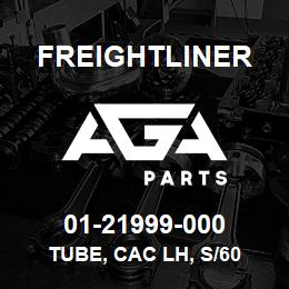 01-21999-000 Freightliner TUBE, CAC LH, S/60 | AGA Parts