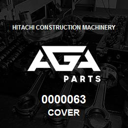 0000063 Hitachi COVER | AGA Parts