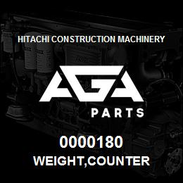 0000180 Hitachi WEIGHT,COUNTER | AGA Parts