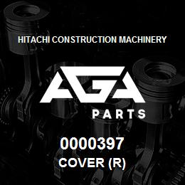 0000397 Hitachi COVER (R) | AGA Parts