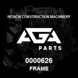 0000626 Hitachi FRAME | AGA Parts