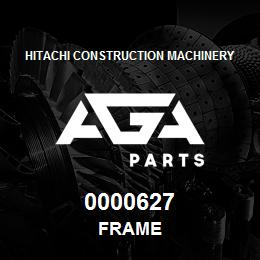 0000627 Hitachi FRAME | AGA Parts