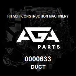 0000633 Hitachi DUCT   AGA Parts