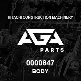 0000647 Hitachi BODY | AGA Parts