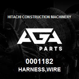 0001182 Hitachi HARNESS,WIRE | AGA Parts