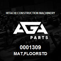 0001309 Hitachi MAT,FLOORSTD | AGA Parts