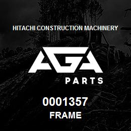 0001357 Hitachi FRAME   AGA Parts