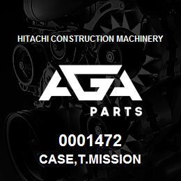0001472 Hitachi CASE,T.MISSION | AGA Parts