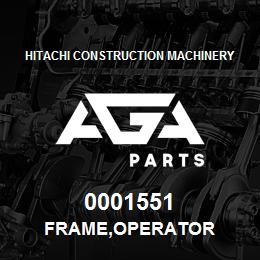 0001551 Hitachi FRAME,OPERATOR | AGA Parts