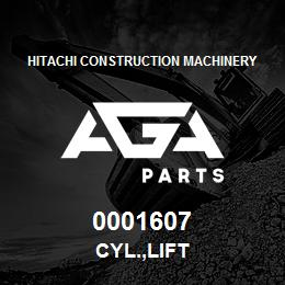 0001607 Hitachi CYL.,LIFT | AGA Parts