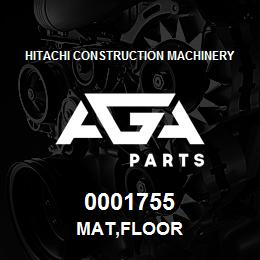 0001755 Hitachi MAT,FLOOR | AGA Parts