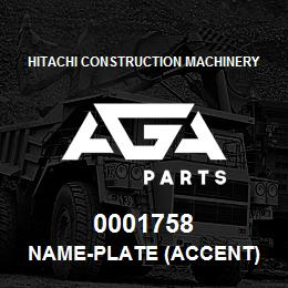 0001758 Hitachi NAME-PLATE (ACCENT) | AGA Parts
