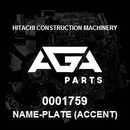 0001759 Hitachi NAME-PLATE (ACCENT) | AGA Parts
