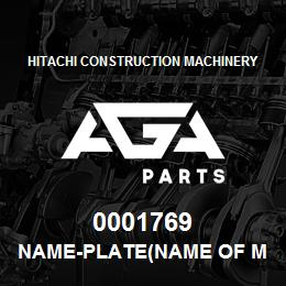 0001769 Hitachi NAME-PLATE(NAME OF MACHINE:EX400LCH) | AGA Parts