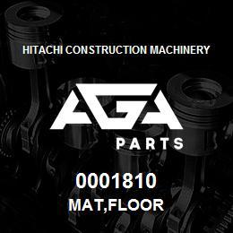 0001810 Hitachi MAT,FLOOR | AGA Parts
