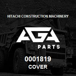0001819 Hitachi COVER | AGA Parts