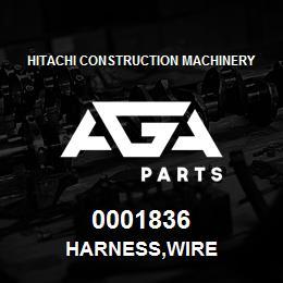 0001836 Hitachi HARNESS,WIRE | AGA Parts
