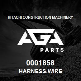0001858 Hitachi HARNESS,WIRE | AGA Parts