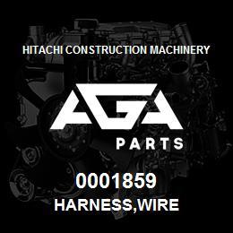 0001859 Hitachi HARNESS,WIRE | AGA Parts