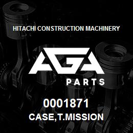 0001871 Hitachi CASE,T.MISSION | AGA Parts