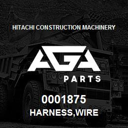 0001875 Hitachi HARNESS,WIRE | AGA Parts