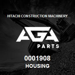 0001908 Hitachi HOUSING | AGA Parts